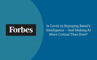 Covid-19 Is Testing Retail Intelligence