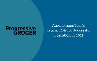 Autonomous Tech's Crucial Role for Successful Operation in 2021
