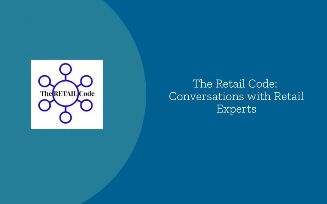 Gary Saarenvirta on The Retail Code Podcast
